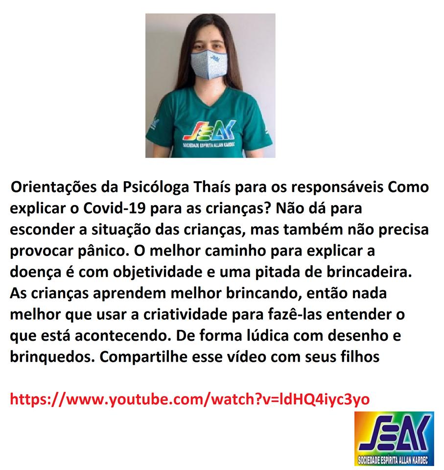 Orientação da Psicóloga Thaís Paschoal